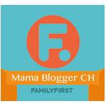Family First Mama Blogger Schweiz Switzerland