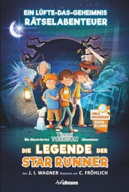 Kinderbücher von Ullmann Medien - Das Geheimnis der Star Runner