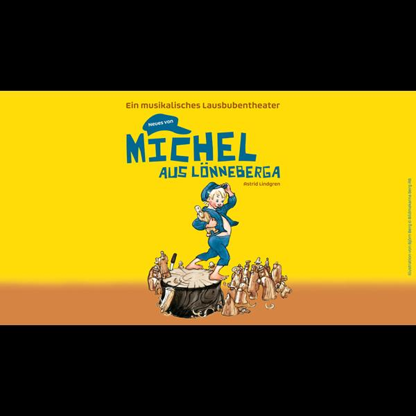 DAS ZELT: Neues von Michel aus Lönneberga