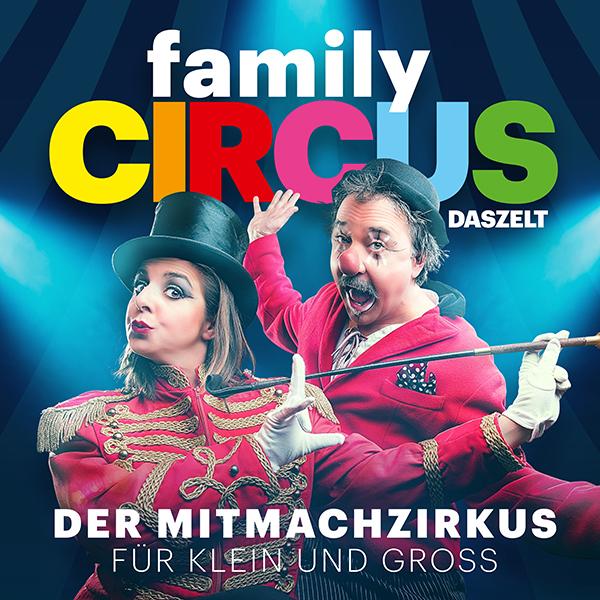 Family Circus – Der Mitmachzirkus für Klein und Gross