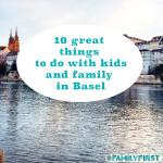 Basel mit Kindern bei Family First Schweiz