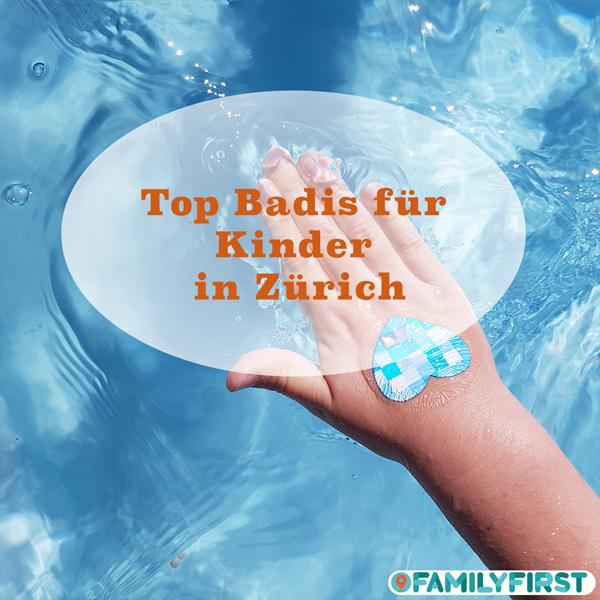 Top Badis für Familien und Kinder in Zürich
