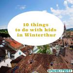 Winterthur mit Kindern erleben