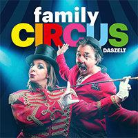 DAS ZELT: Family Circus – Der Mitmachzirkus für Klein und Gross